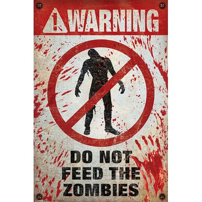 Maxiposter 61 cm x 91,5 cm Warning! Do Not Feed The Zombies